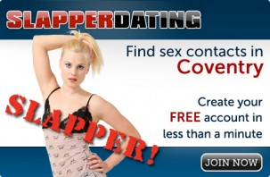Find sex contacts in Coventry! Join now!