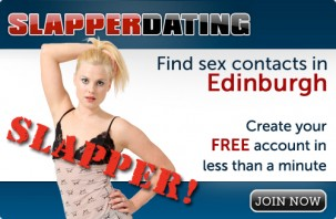 Find sex contacts in Edinburgh! Join now!