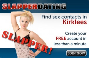 Find sex contacts in Kirklees! Join now!