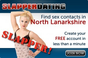 Find sex contacts in North Lanarkshire! Join now!