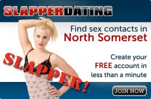 Find sex contacts in North Somerset! Join now!