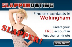 Find sex contacts in Wokingham! Join now!